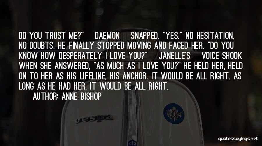 Lifeline Love Quotes By Anne Bishop