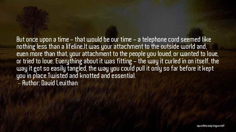 Lifeline Love Quotes By David Levithan