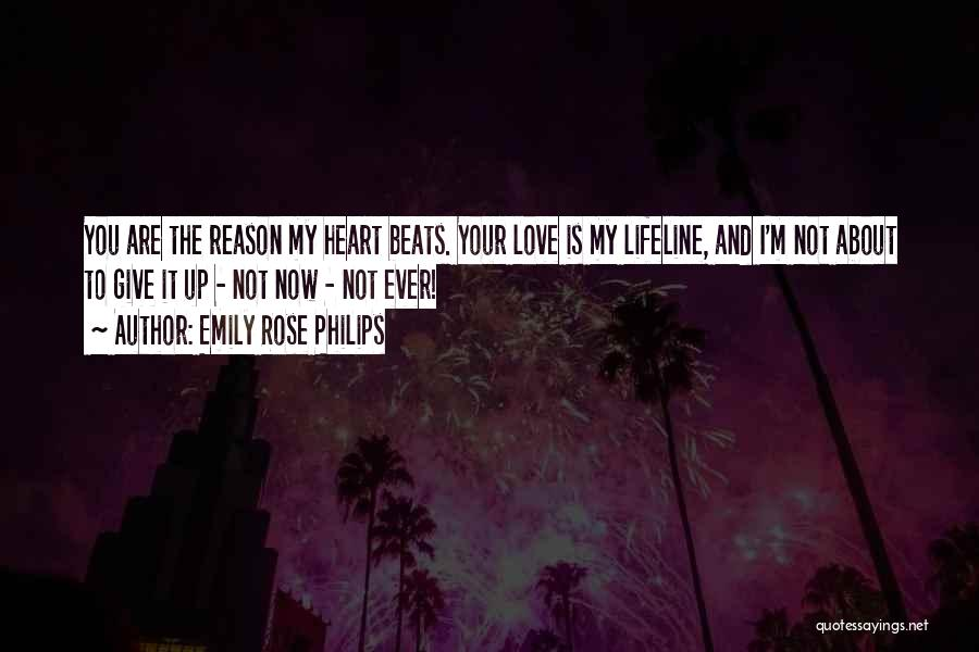 Lifeline Love Quotes By Emily Rose Philips