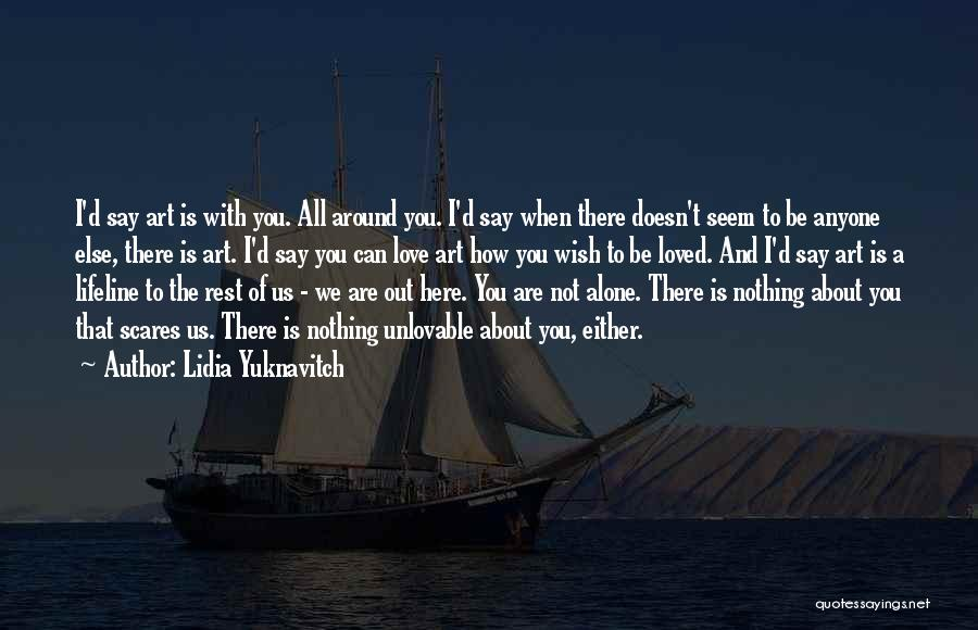Lifeline Love Quotes By Lidia Yuknavitch