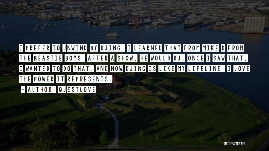 Lifeline Love Quotes By Questlove