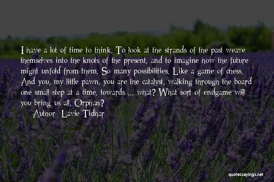 Life's A Game Of Chess Quotes By Lavie Tidhar