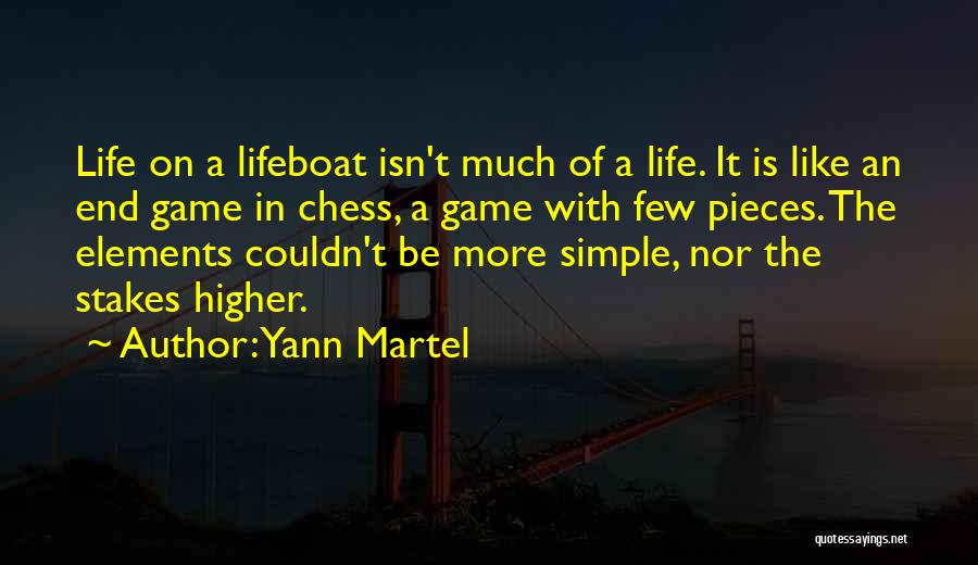 Life's A Game Of Chess Quotes By Yann Martel