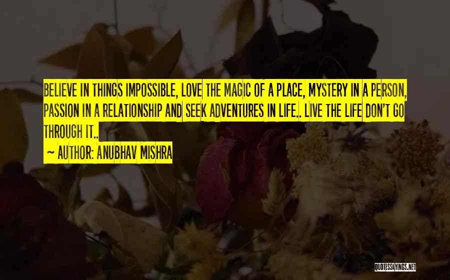 Life's Adventures Quotes By Anubhav Mishra