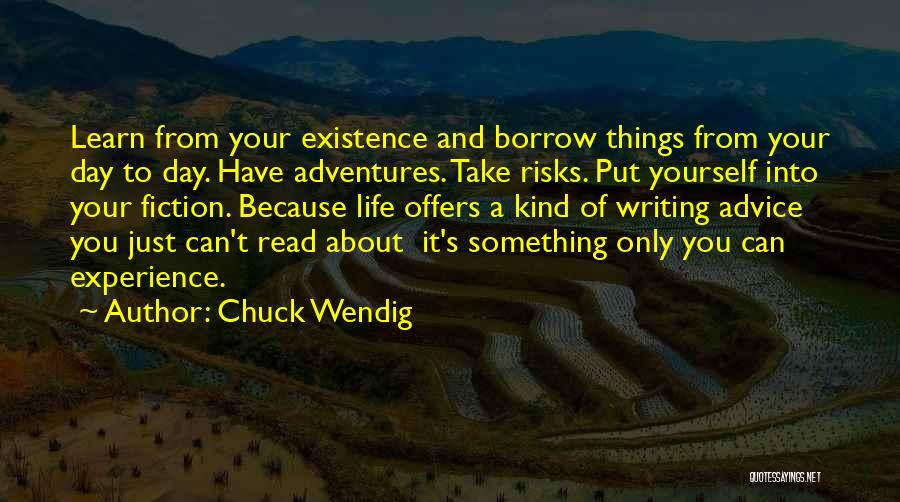 Life's Adventures Quotes By Chuck Wendig