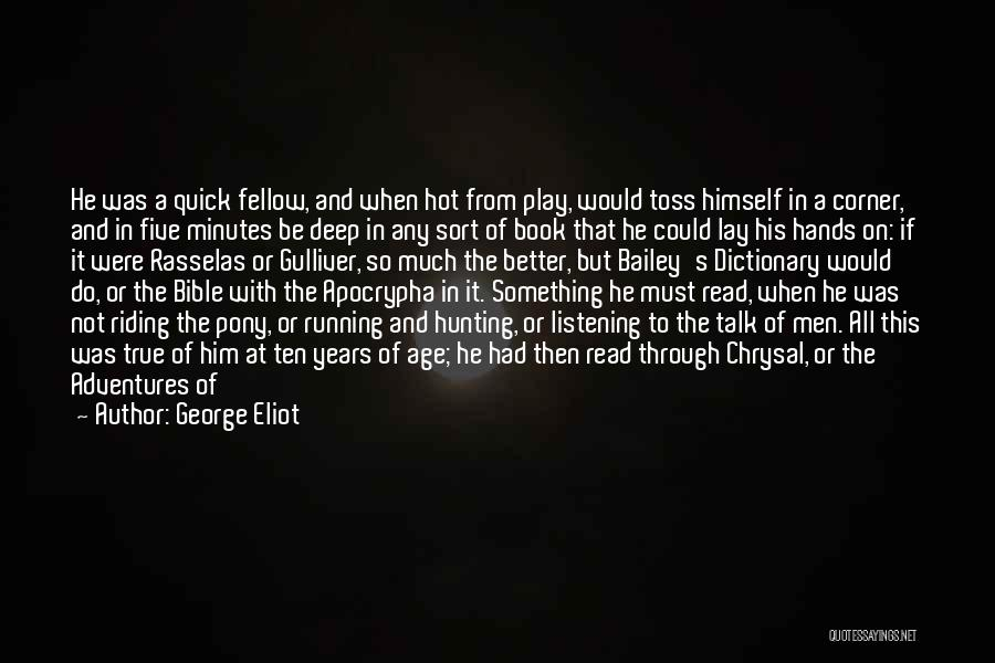 Life's Adventures Quotes By George Eliot