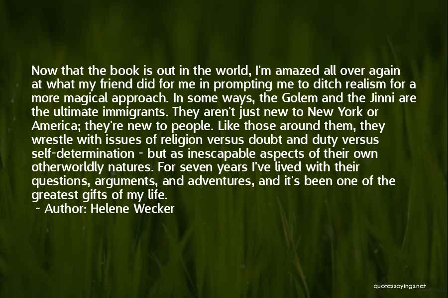 Life's Adventures Quotes By Helene Wecker