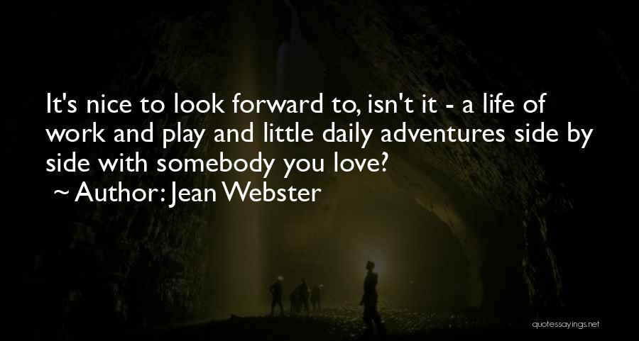 Life's Adventures Quotes By Jean Webster