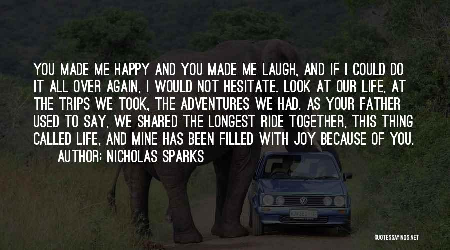 Life's Adventures Quotes By Nicholas Sparks