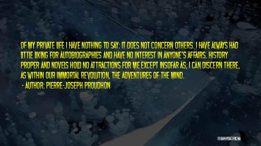 Life's Adventures Quotes By Pierre-Joseph Proudhon