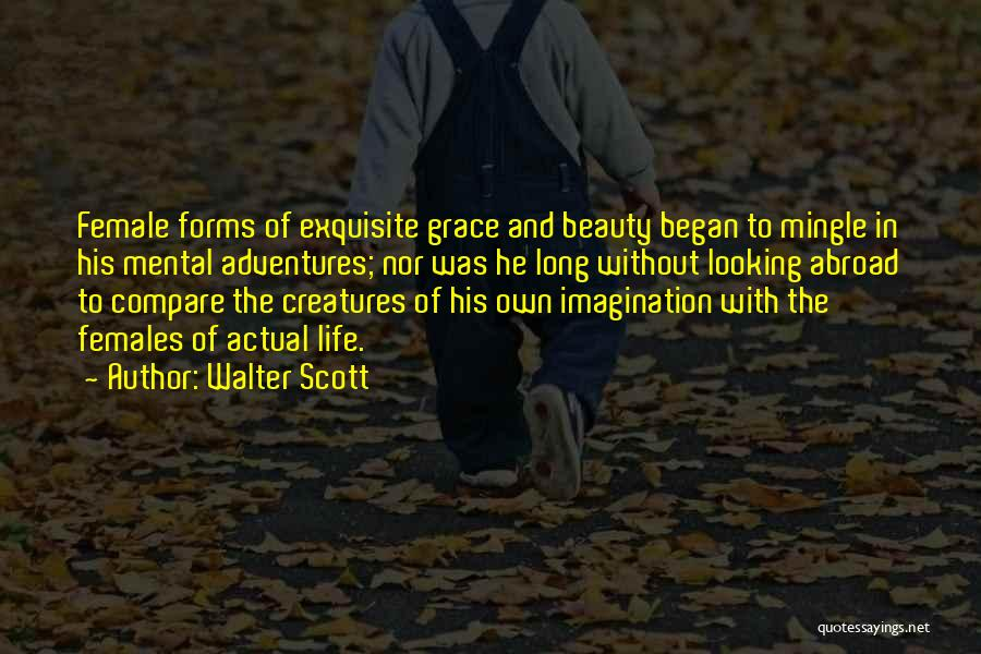 Life's Adventures Quotes By Walter Scott