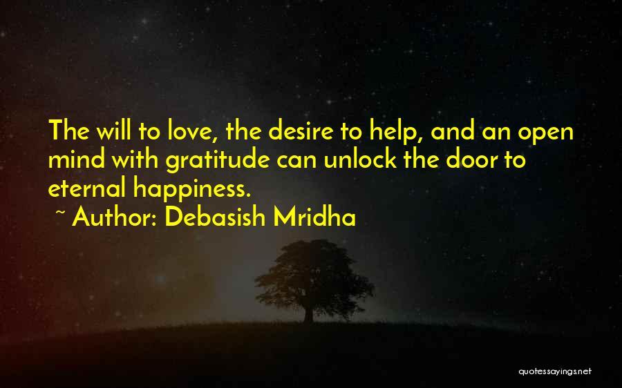 Life's An Open Door Quotes By Debasish Mridha