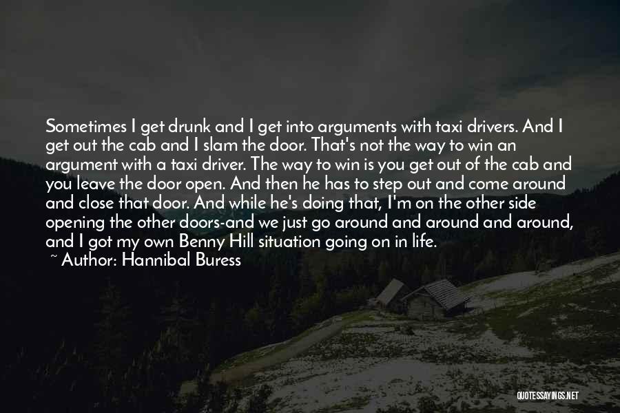 Life's An Open Door Quotes By Hannibal Buress