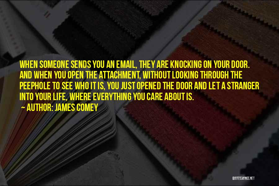 Life's An Open Door Quotes By James Comey