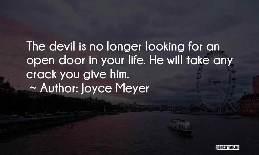 Life's An Open Door Quotes By Joyce Meyer
