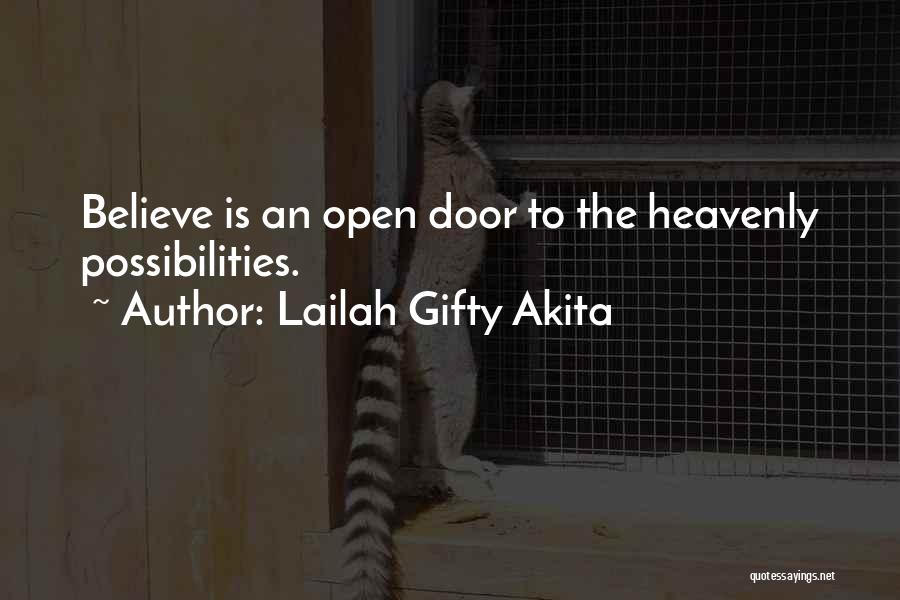 Life's An Open Door Quotes By Lailah Gifty Akita