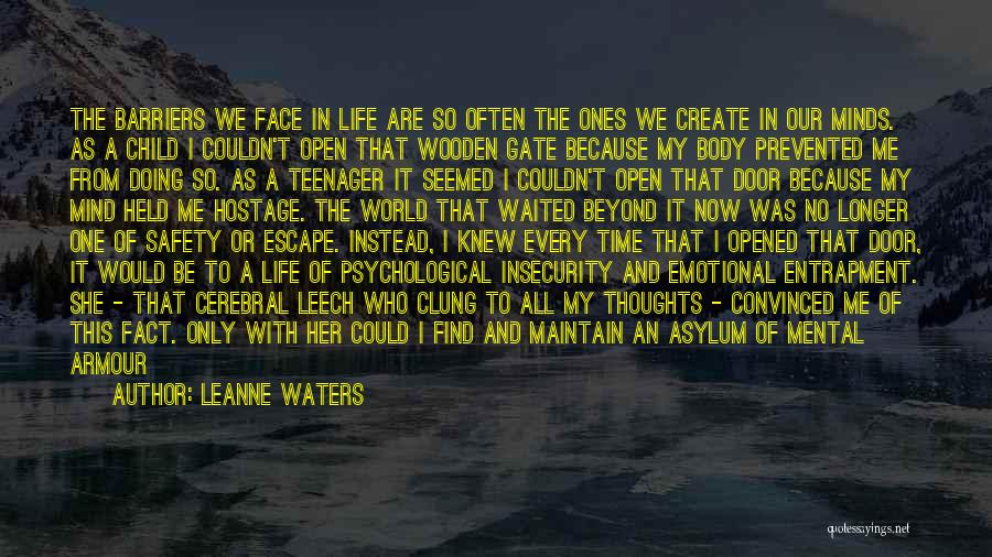 Life's An Open Door Quotes By Leanne Waters