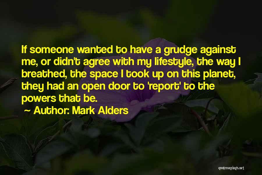 Life's An Open Door Quotes By Mark Alders