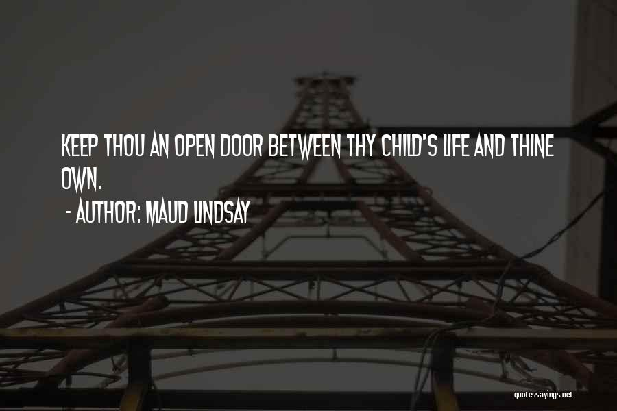 Life's An Open Door Quotes By Maud Lindsay