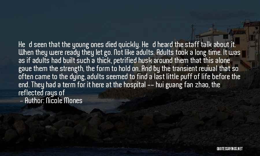 Life's An Open Door Quotes By Nicole Mones