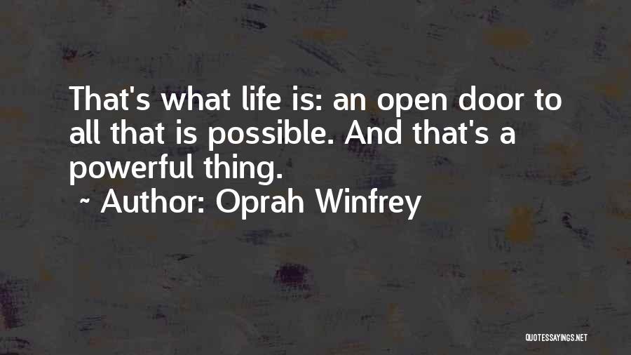 Life's An Open Door Quotes By Oprah Winfrey