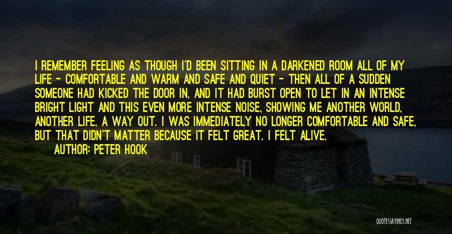 Life's An Open Door Quotes By Peter Hook