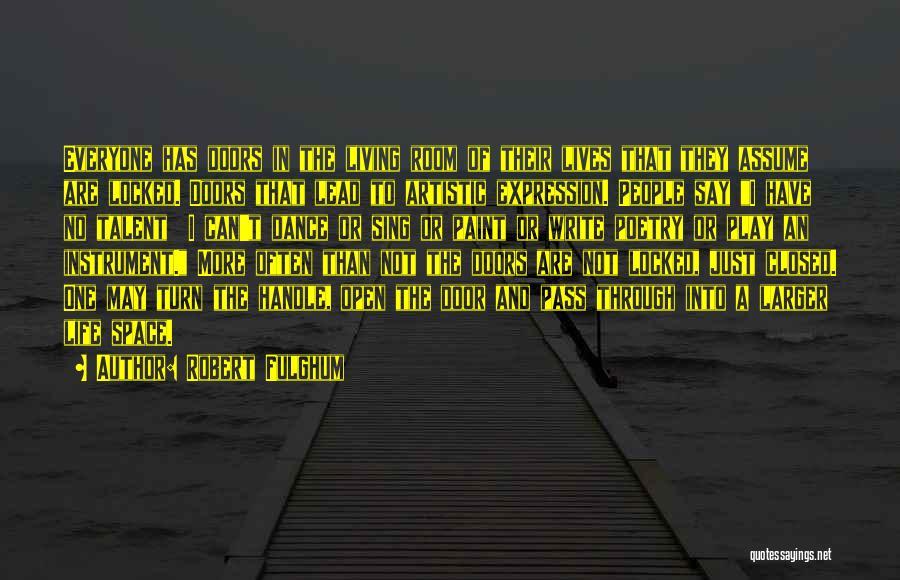 Life's An Open Door Quotes By Robert Fulghum