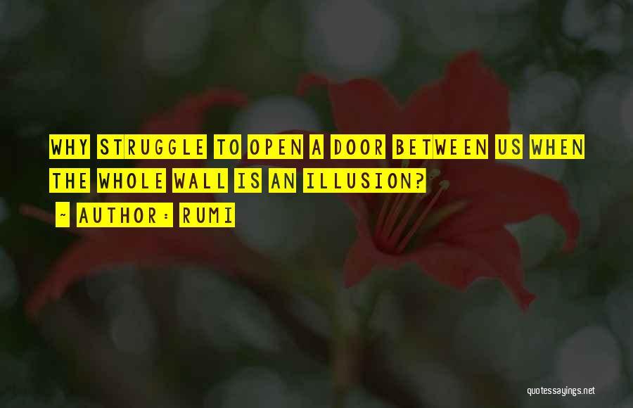 Life's An Open Door Quotes By Rumi