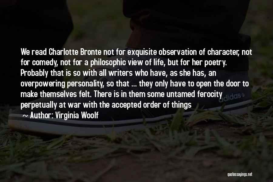 Life's An Open Door Quotes By Virginia Woolf