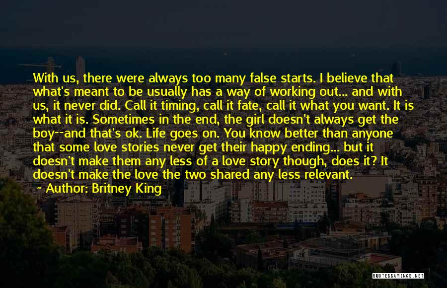 Life's Better When Shared Quotes By Britney King