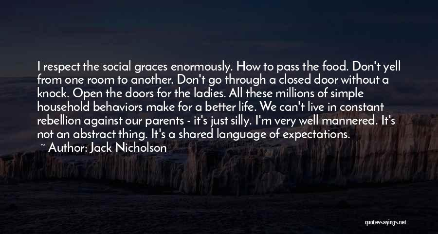 Life's Better When Shared Quotes By Jack Nicholson