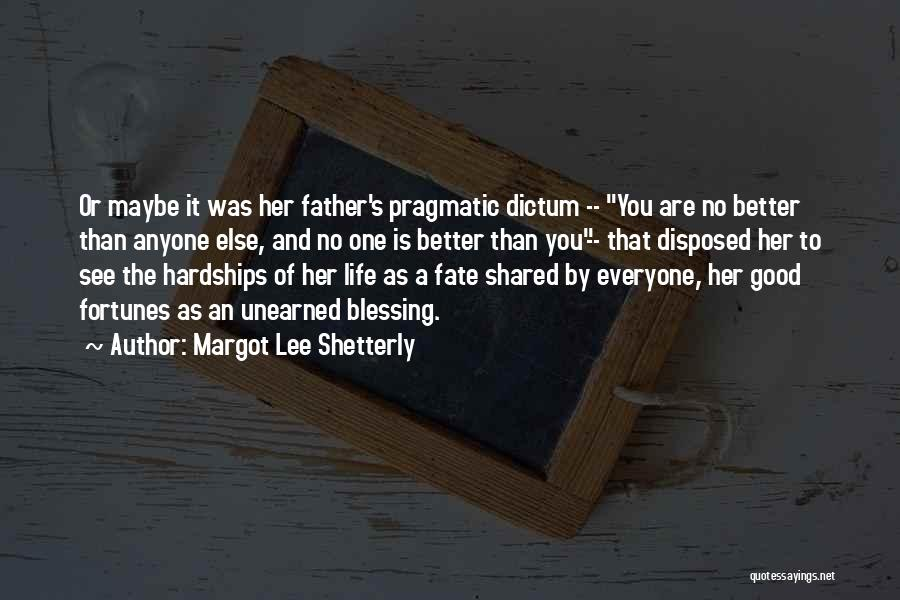 Life's Better When Shared Quotes By Margot Lee Shetterly
