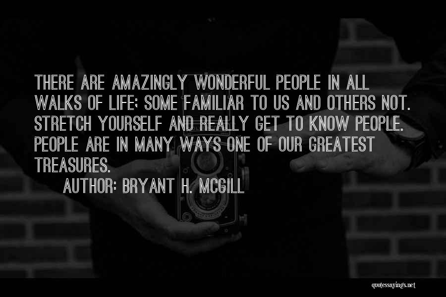 Life's Greatest Treasures Quotes By Bryant H. McGill