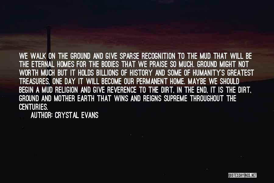 Life's Greatest Treasures Quotes By Crystal Evans