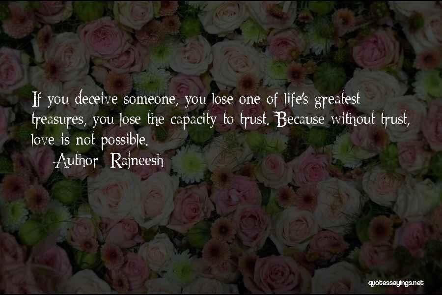 Life's Greatest Treasures Quotes By Rajneesh