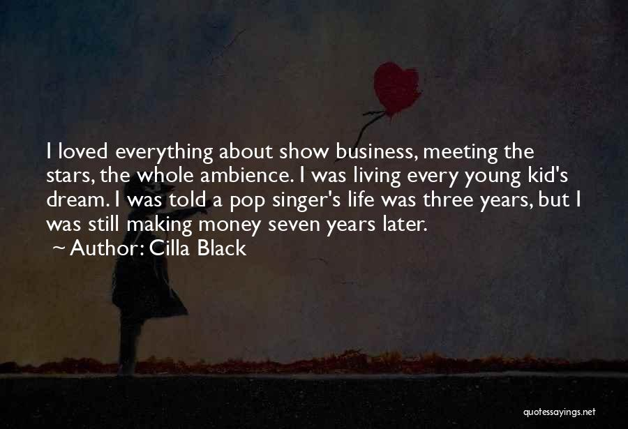 Life's Not About Making Money Quotes By Cilla Black