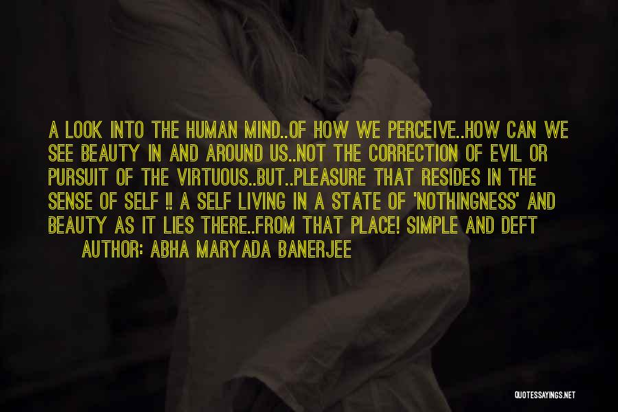 Life's Simple Pleasure Quotes By Abha Maryada Banerjee