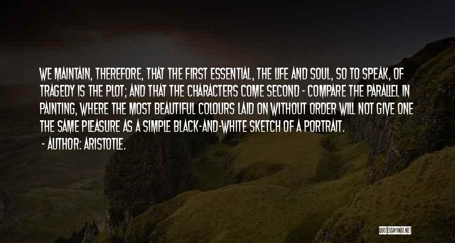 Life's Simple Pleasure Quotes By Aristotle.