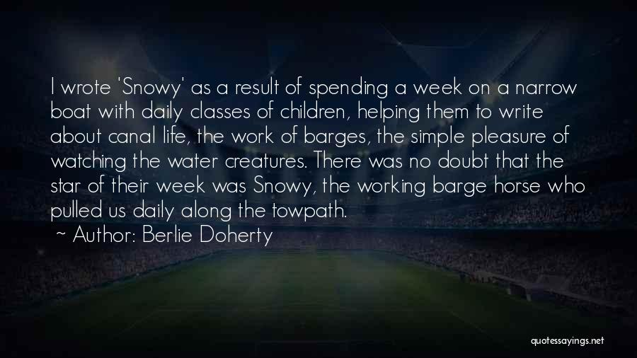 Life's Simple Pleasure Quotes By Berlie Doherty