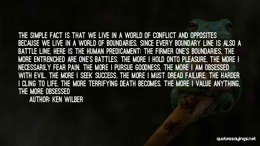 Life's Simple Pleasure Quotes By Ken Wilber