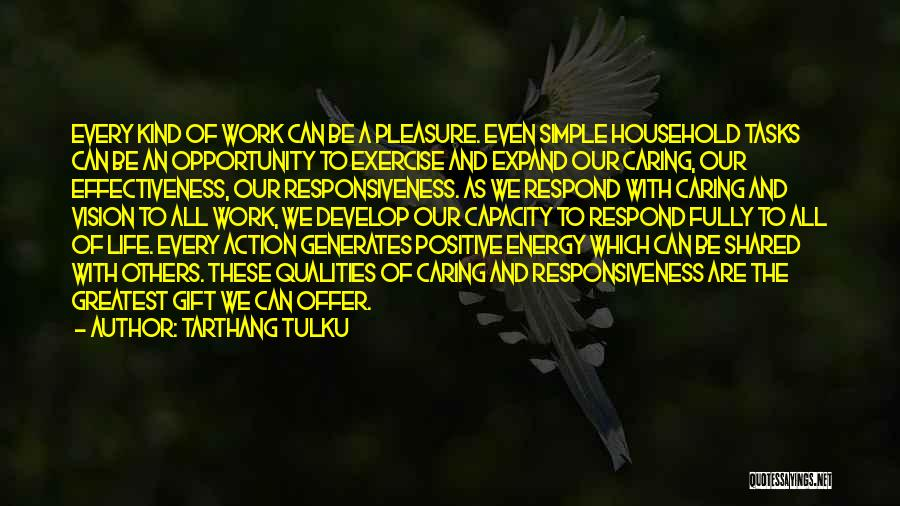 Life's Simple Pleasure Quotes By Tarthang Tulku