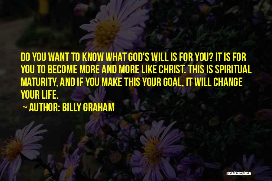 Life's What You Make It Quotes By Billy Graham