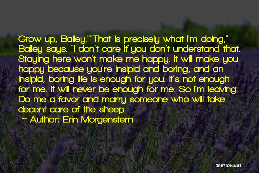 Life's What You Make It Quotes By Erin Morgenstern