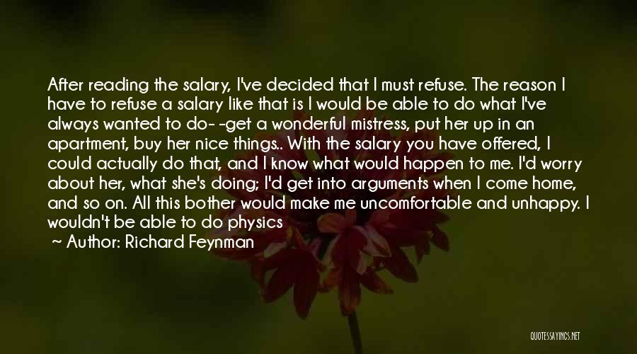Life's What You Make It Quotes By Richard Feynman
