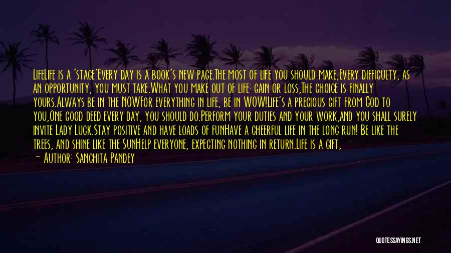 Life's What You Make It Quotes By Sanchita Pandey