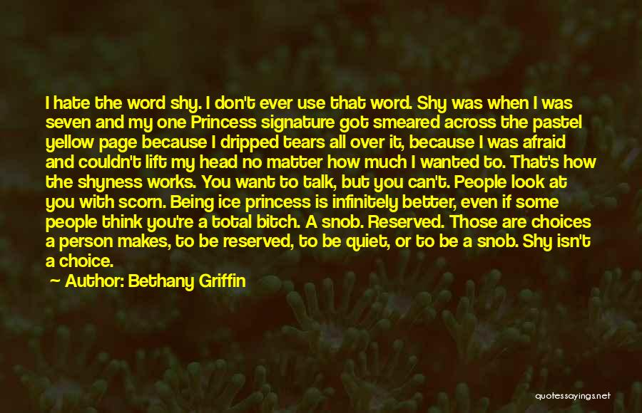Lift Your Head Up Quotes By Bethany Griffin