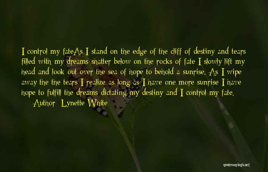 Lift Your Head Up Quotes By Lynette White