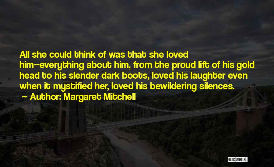 Lift Your Head Up Quotes By Margaret Mitchell