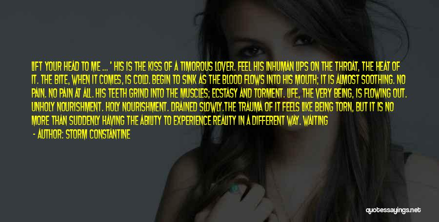 Lift Your Head Up Quotes By Storm Constantine