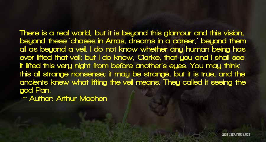 Lifting The Veil Quotes By Arthur Machen
